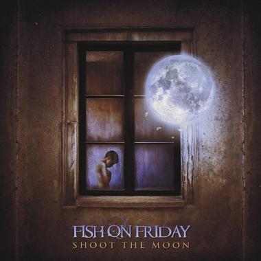 Fish On Friday - Shoot The Moon