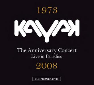 kayak - anniversary concert