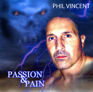 phil vincent - passion and pain