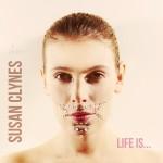 susan clynes - life is