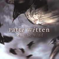patti witten - tell the wind