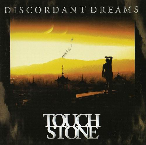 touchstone - discordant dreams